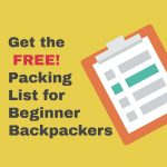 Essential Packing List for Beginner Backpackers