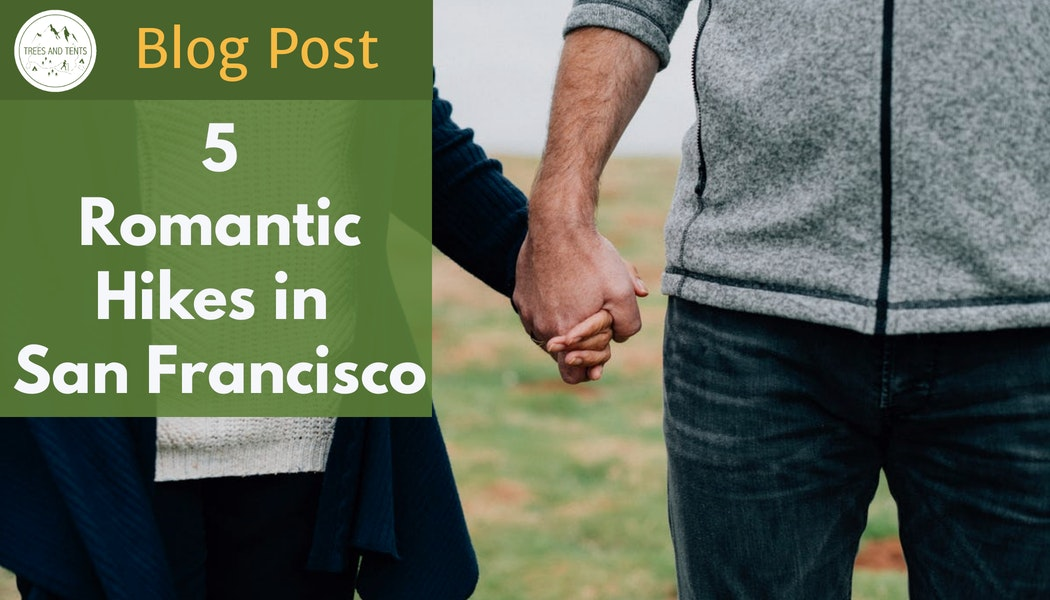 Five romantic hikes in San Francisco
